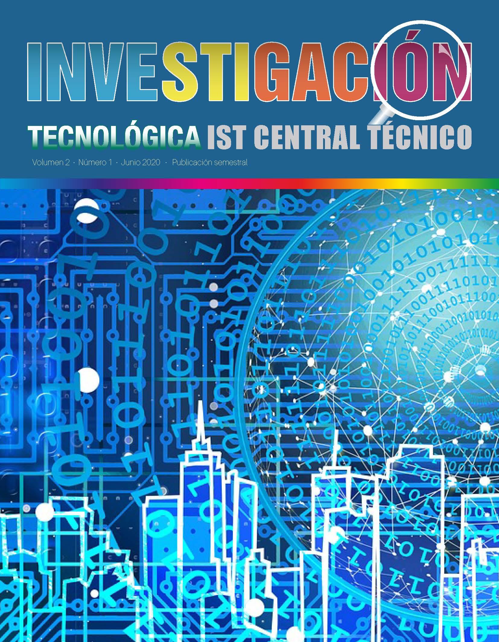 Ver Vol. 2 Núm. 1 (2020): Investigación Tecnológica del IST Central Técnico